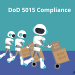 Why FOIA Professionals Should Care About DoD 5015 Compliance