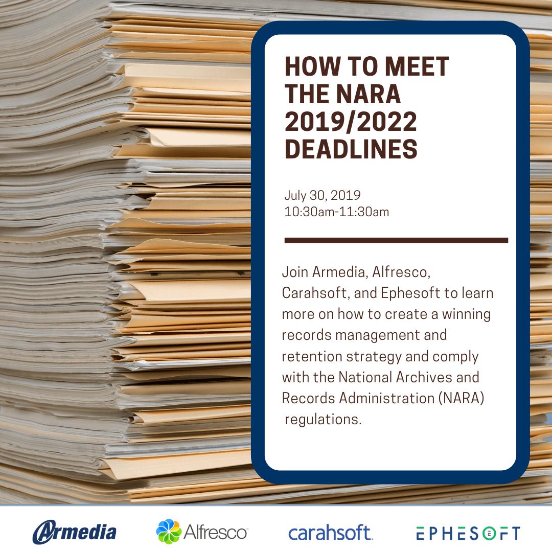 How to Meet the NARA 2019/2022 Deadlines