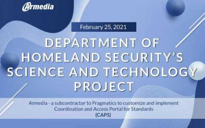 Armedia Chosen for Department of Homeland Security's Science and Technology Project – Press Release